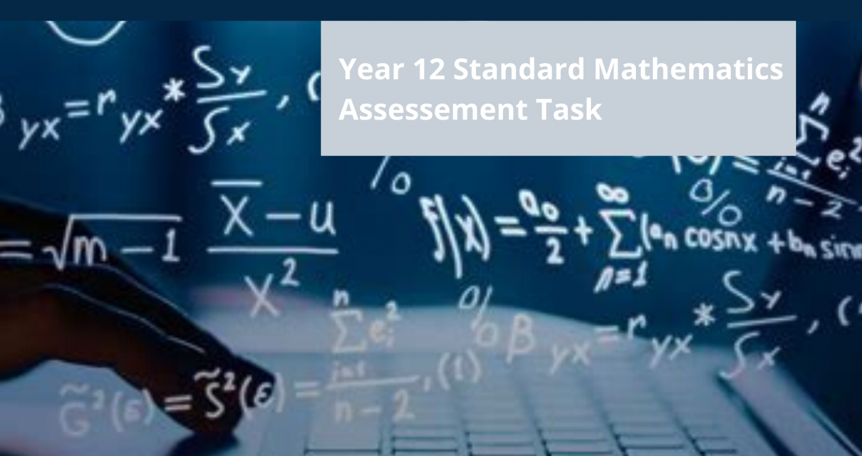 Year 12 Standard Mathematics Task